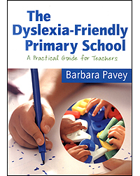 Image of Dyslexia Friendly Primary School A Practical Guide For Teachers