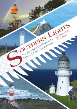 Image of Southern Lights : The Scottish Contribution To New Zealand'slighthouses