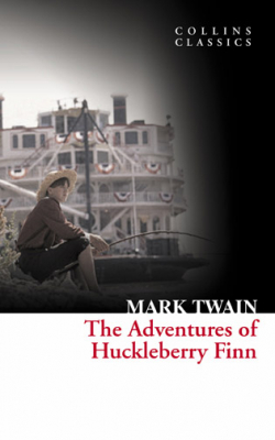 Image of Adventures Of Huckleberry Finn : Collins Classics