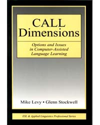 Call Dimensions Options & Issues In Computer Assisted Language Learning
