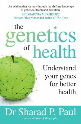 Image of The Genetics Of Health : Understand Your Genes For Better Health
