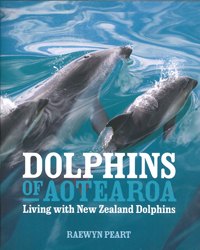 Image of Dolphins Of Aotearoa : Living With New Zealand Dolphins