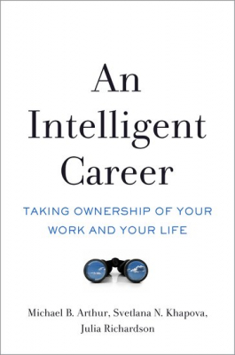 Image of An Intelligent Career : Taking Ownership Of Your Work And Your Life