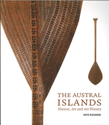 Austral Islands : History Art And Art History