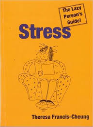 Image of Stress : The Lazy Person's Guide