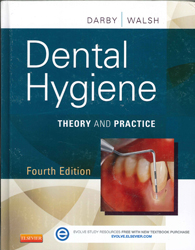 Image of Dental Hygiene : Theory And Practice