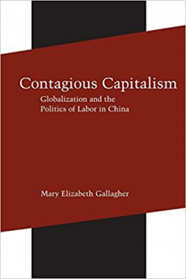 Image of Contagious Capitalism Globalization & The Politics Of Labor In China