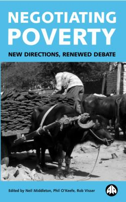 Image of Negotiating Poverty : New Directions Renewed Debate