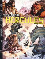 12 Labors Of Hercules : A Graphic Retelling
