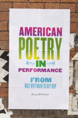 Image of American Poetry In Performance : From Walt Whitman To Hip Hop