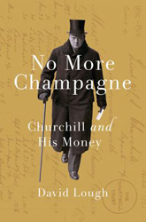 Image of No More Champagne : Churchill And His Money
