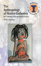 Anthropology Of Hunter Gatherers Key : Themes For Archaeologists