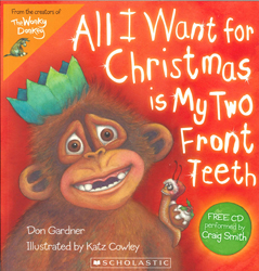 Image of All I Want For Christmas Is My Two Front Teeth