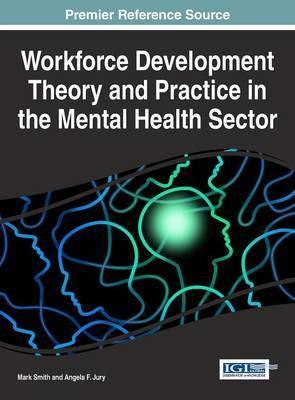 Image of Workforce Development Theory And Practice In The Mental Health Sector