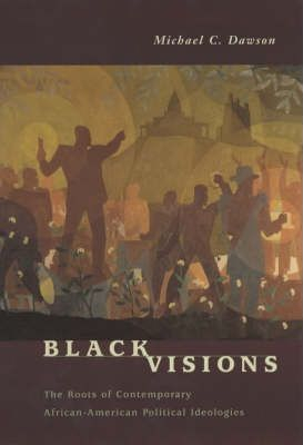Image of Black Visions The Roots Of Contemporary African American