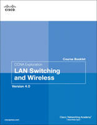 Image of Ccna Exploration Course Booklet Lan Switching & Wireless Version 4.0