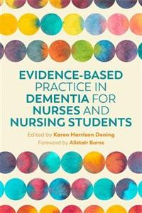 Image of Evidence-based Practice In Dementia For Nurses And Nursing Students