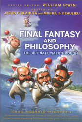 Image of Final Fantasy & Philosophy The Ultimate Walkthrough