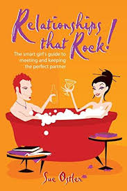 Image of Relationships That Rock! : The Smart Girl's Guide To Meetingand Keeping The Perfect Partner