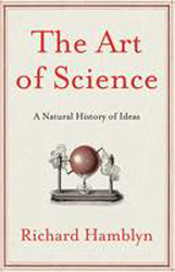 Image of Art Of Science : A Natural History Of Ideas