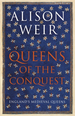 Image of Queens Of The Conquest : England's Medieval Queens