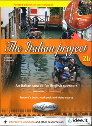 Image of Italian Project 2b : An Italian Course For English Speakers : Student's Book / Workbook / Video Course