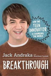 Image of Breakthrough : How One Teen Innovator Is Changing The World