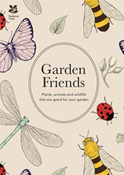 Image of Garden Friends : Plants Animals And Wildlife That Are Good For Your Garden