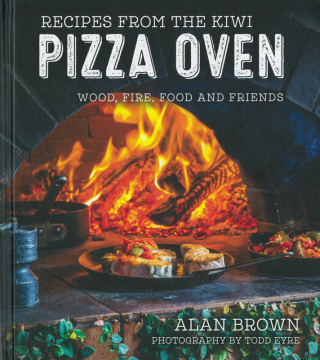 Image of Recipes From The Kiwi Pizza Oven Wood Fire Food & Friends