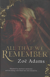 All That We Remember