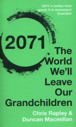 2071 : The World We'll Leave Our Grandchildren
