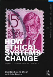 Image of How Ethical Systems Change : Eugenics The Final Solution Bioethics