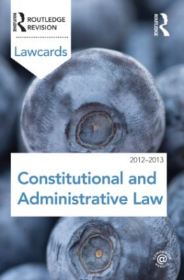 Constitutional And Administrative Lawcards : 2012-2013