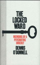 Image of Locked Ward : Memoirs Of A Psychiatric Orderly