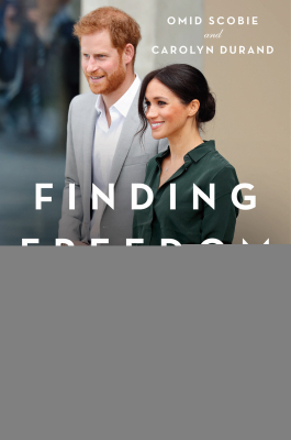 Image of Finding Freedom : Harry And Meghan And The Making Of A Modern Royal Family
