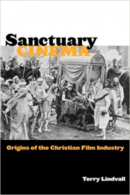 Image of Sanctuary Cinema : Origins Of The Christian Film Industry