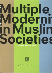 Image of Multiple Modernities In Muslim Societies Tangible Elements &abstract Perspectives