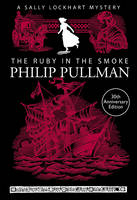 Image of Ruby In The Smoke : A Sally Lockhart Mystery 1