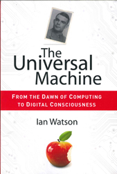 Image of Universal Machine From The Dawn Of Compting To Digital Consciousness
