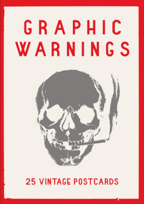 Image of Graphic Warnings : 25 Vintage Postcards