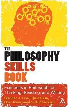 Image of The Philosophy Skills Book : Exercises In Critical Reading Writing And Thinking