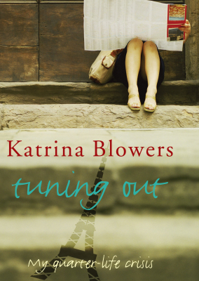 Image of Tuning Out : One Womans Quarter Life Crisis