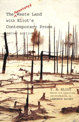 Annotated Waste Land With Eliots Contemporary Prose 2nd Edition