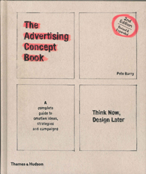 Advertising Concept Book : Think Now Design Later