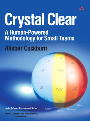 Image of Crystal Clear : A Human Powered Methodology For Small Teams