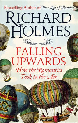 Image of Falling Upwards : How The Romantics Took To The Air