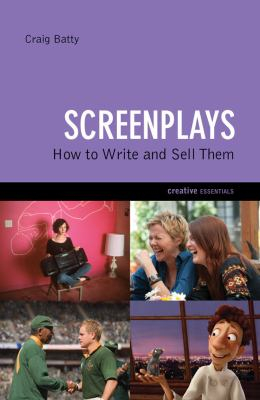Image of Screenplays : How To Write And Sell Them