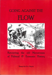 Image of Going Against The Flow Retrieving The Old Mainstream In Political & Economic History