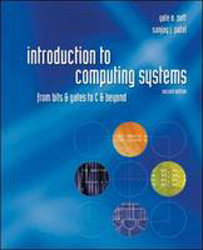 Image of Introduction To Computing Systems : From Bits & Gates To C &beyond