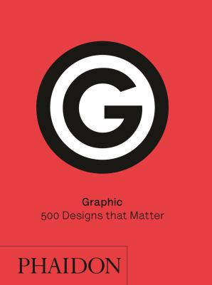 Image of Graphic : 500 Designs That Matter